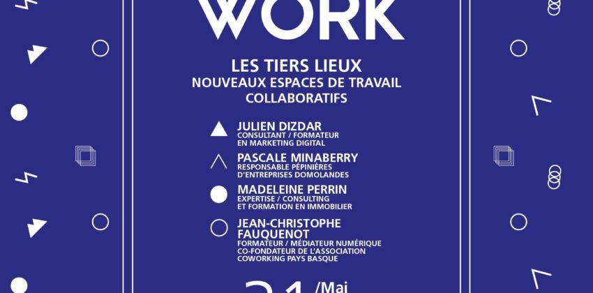 Tiers Lieux, nouveaux espaces de travail collaboratifs
